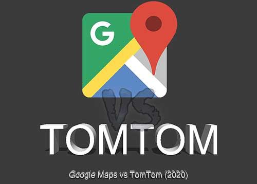 Google Maps and Tomtom Go Comparison Image